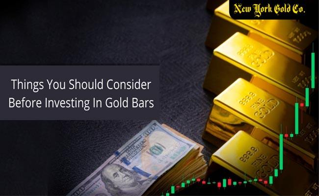 Things You Should Consider Before Investing In Gold Bars